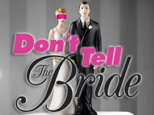 Don't Tell the Bride at CBC!