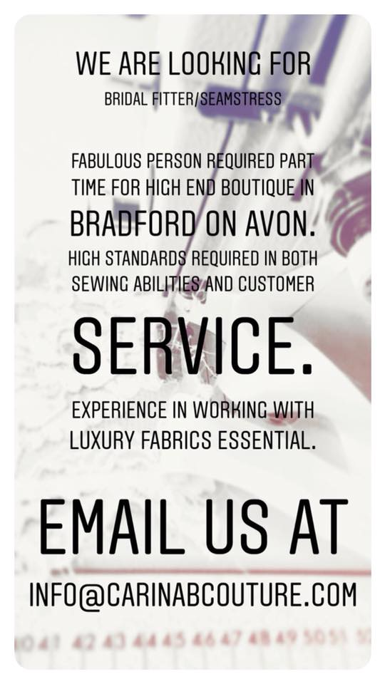 Job opportunity : Bridal Fitter / Seamstress wanted in Bradford on Avon near Bath