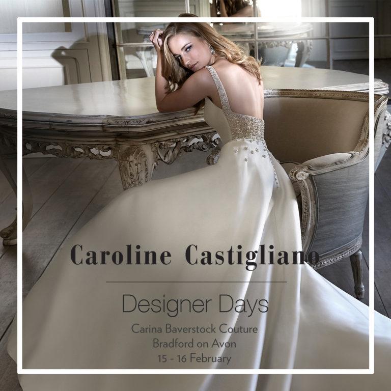 Caroline Castigliano Designer Event 15th and 16th February 2019
